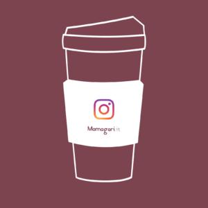 Consulenza Instagram Take Away | Mamagari.it