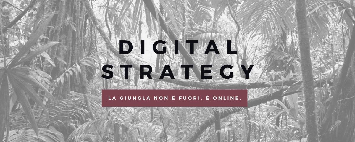 Digital Strategy. La risorsa più preziosa che un'azienda può avere oggi
