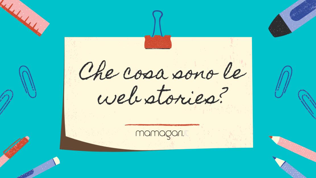 che cosa sono le web stories